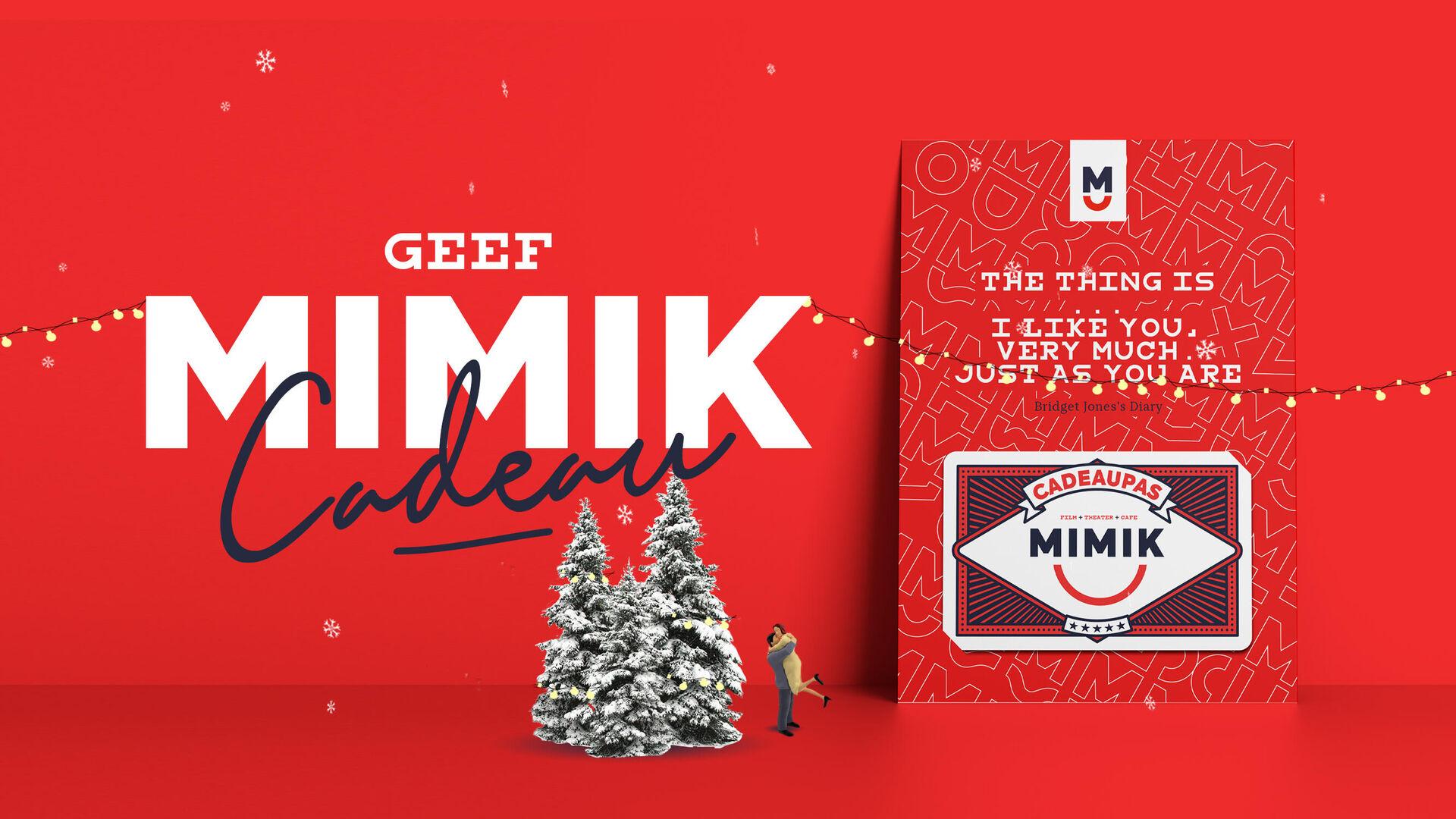 Geef MIMIK Cadeau