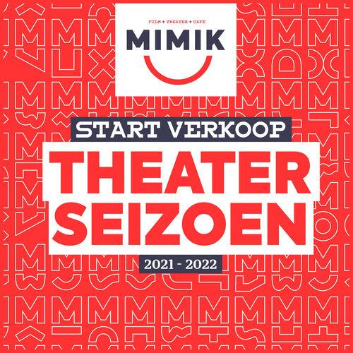 Voorverkoop theaterseizoen 2021-2022