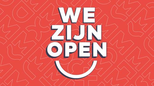 We zijn open!